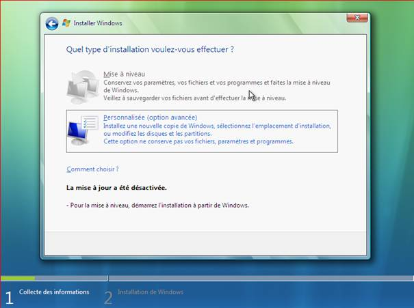 Windows Vista - Installation - Type d'installation